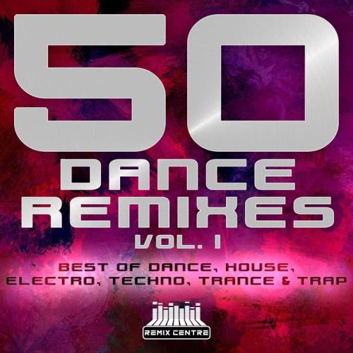50 Dance Remixes Vol. 1 (2021)