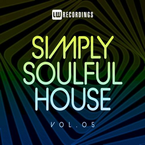 Simply Soulful House 05 (2021)