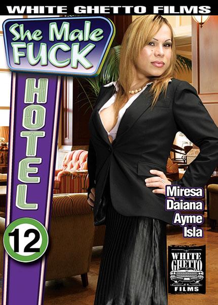She Male Fuck Hotel 12 (2016)
