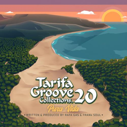 Rafa Gas - Tarifa Groove Collections 20 - Pura Vida (2021)