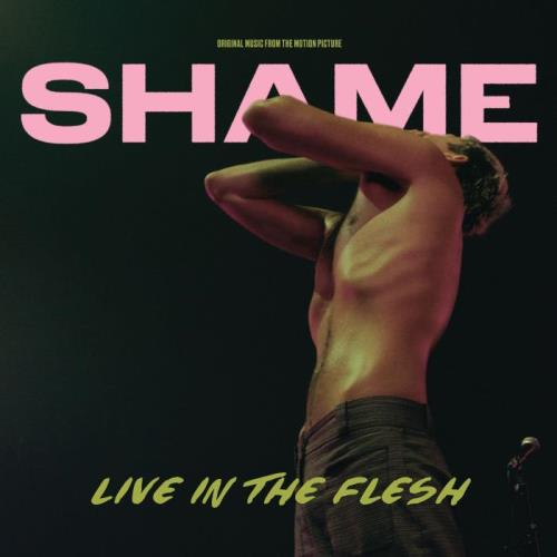 Shame - Live In The Flesh (2021)