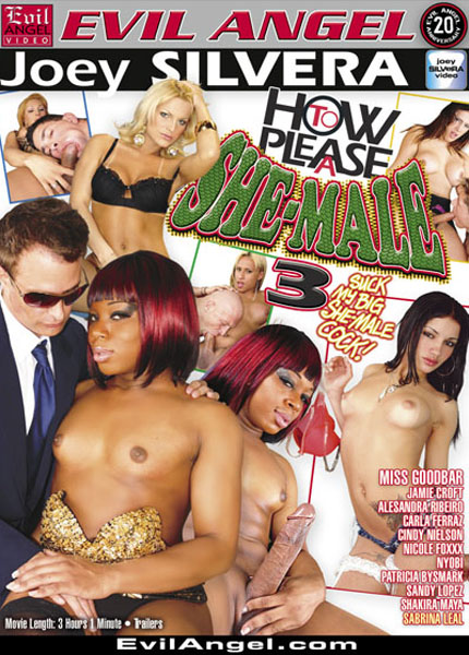 How To Please A She-Male 3 (2009)