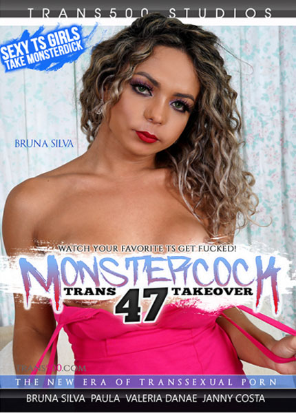 Monster Cock Trans Takeover 47  (2021)