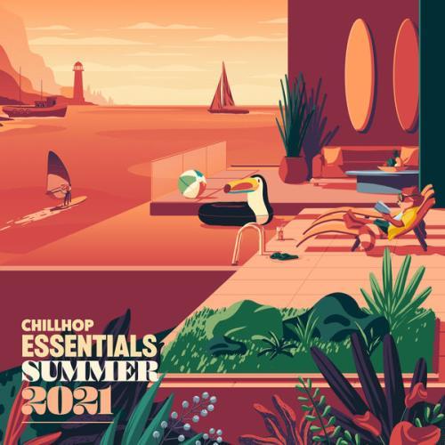 Chillhop Essentials Summer 2021 (2021)