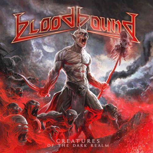 Bloodbound - Creatures of the Dark Realm (2021) FLAC