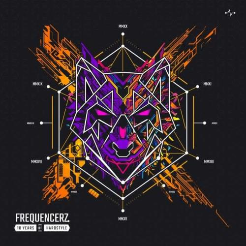 Frequencerz - 10 Years Of Hardstyle By Frequencerz (2021)