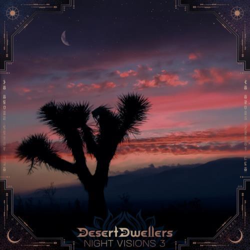 Desert Dwellers - Night Visions 3 Desert Dwellers Remixes (2021)