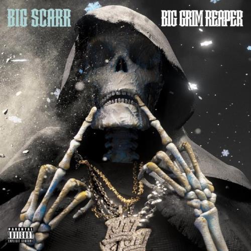 Big Scarr - Big Grim Reaper (2021)