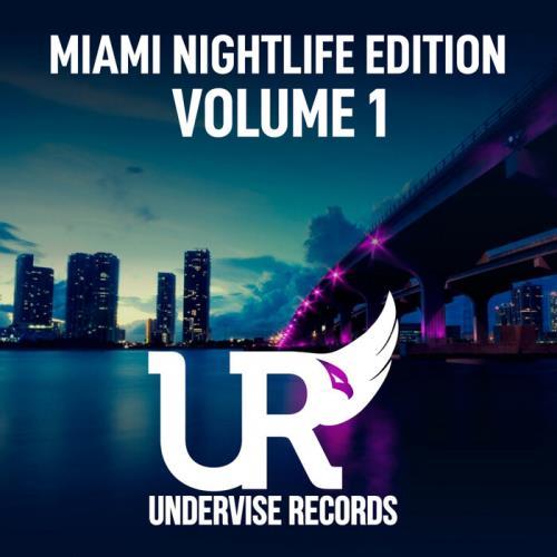 Miami Nightlife Edition - Volume 1 (2021) FLAC
