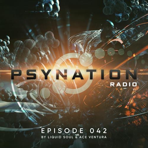 Ace Ventura & Liquid Soul - Psy-Nation Radio 042 (2021-06-02)