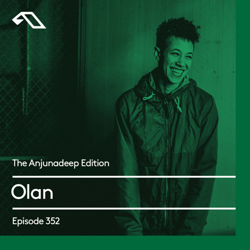 Olan - The Anjunadeep Edition 352 (2021-06-03)