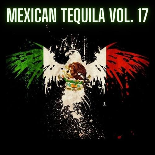 Mexican Tequila Vol. 17 (2021)
