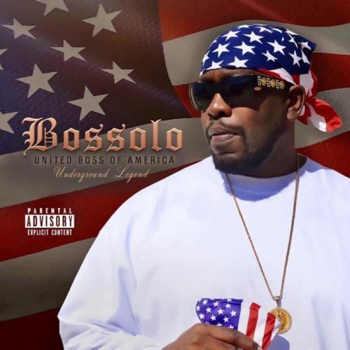 Bossolo - United Boss Of America (2021)