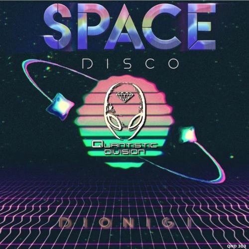 Quantistic Division: Dionigi - Space Disco (2021)