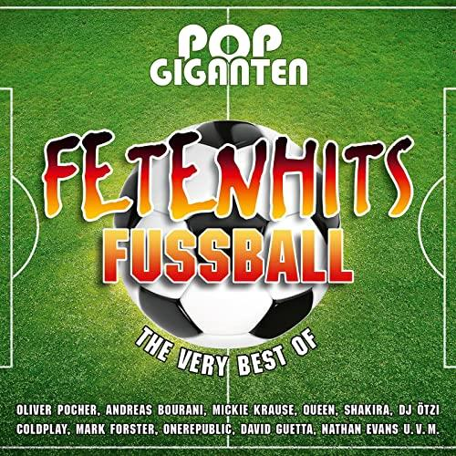 Pop Giganten - Fetenhits Fu?ball (The Very Best Of) (2021)