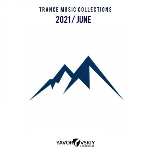 Trance Music Collections 2021 / June (2021)