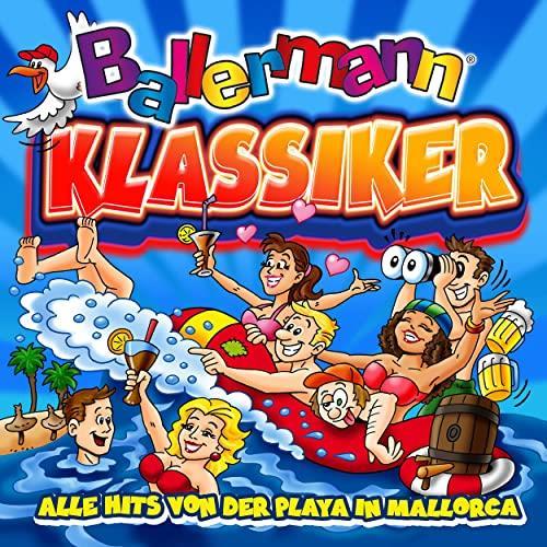 Ballermann Klassiker (Alle Hits Von Der Playa In Mallorca) (2021)