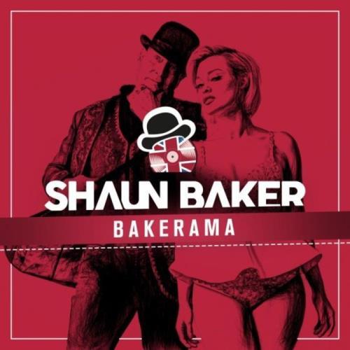 Shaun Baker - Bakerama (2021)