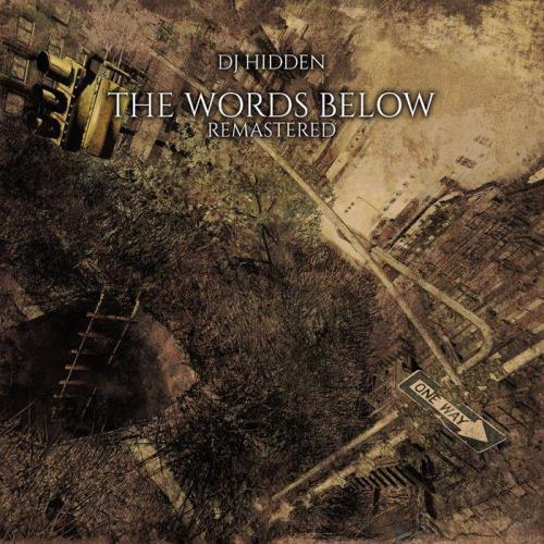 DJ Hidden - The Words Below (Remastered) (2021)