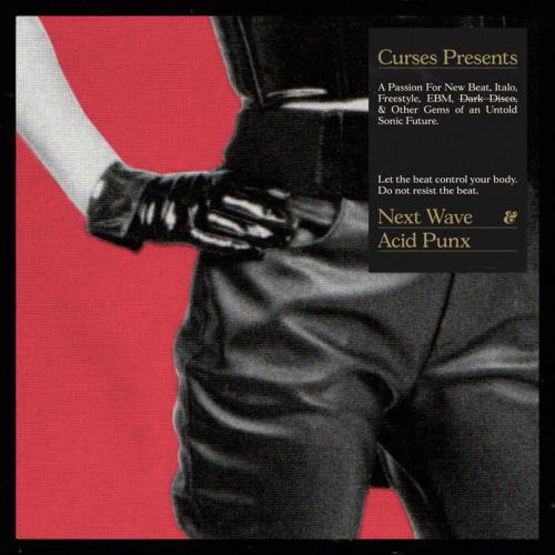Curses Presents Next Wave & Acid Punx (2021)