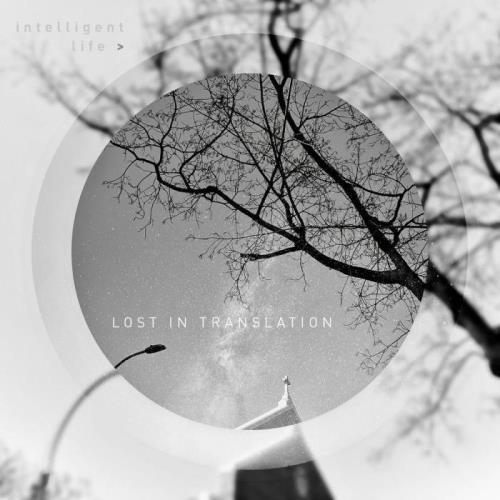 Intelligent Life - Lost In Translation (2021)