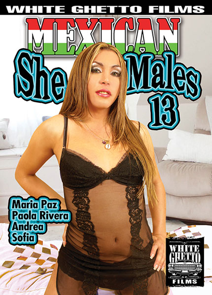 Mexican She Males 13 (2017)