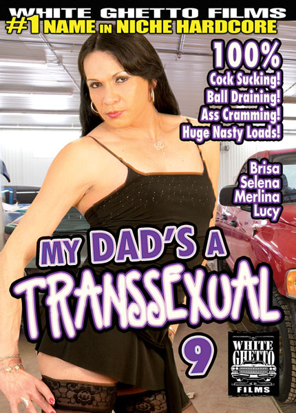 My Dad's A Transsexual 9 (2015)