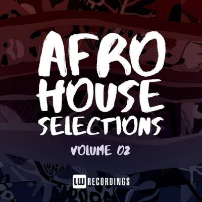 Afro House Selections Vol 02 (2021)