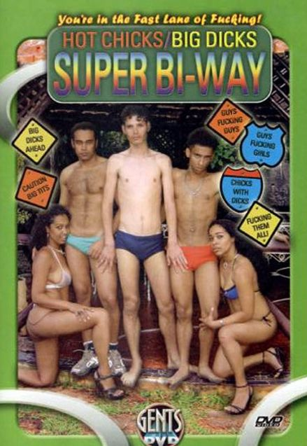 Hot Chicks Big Dicks Super Bi-Way (2005)