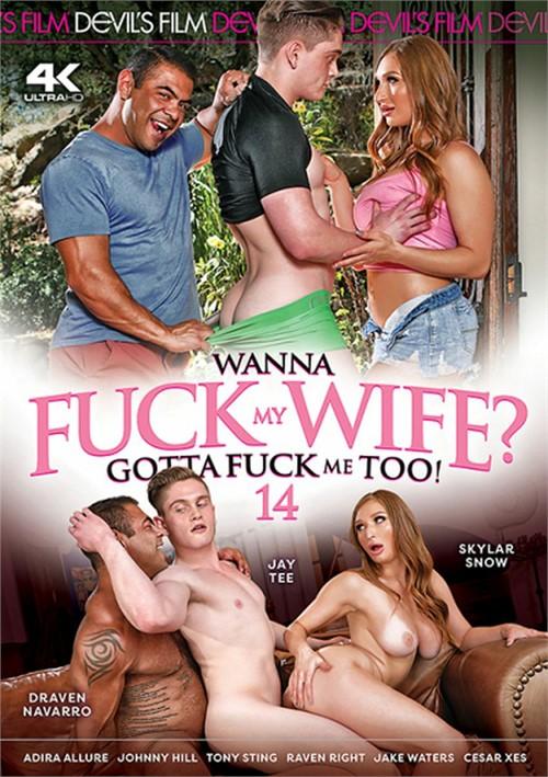 Wanna Fuck My Wife? Gotta Fuck Me Too! 14 (2021)