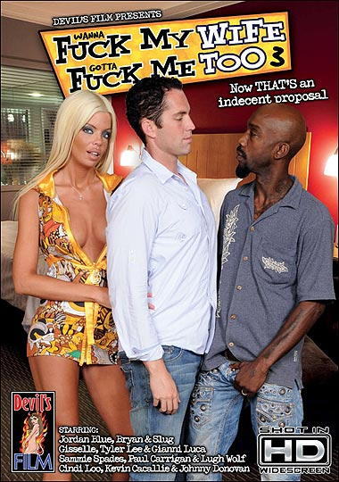 Wanna Fuck My Wife Gotta Fuck Me Too 3 (2009)