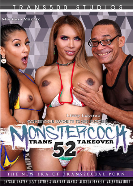 Monster Cock Trans Takeover 52 (2021)