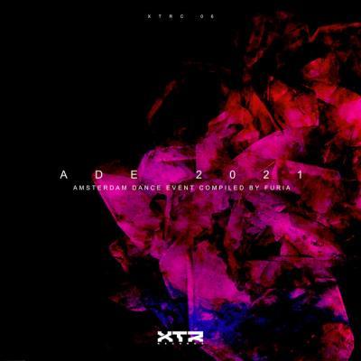 XTR: Furia - Amsterdam Dance Event Ade 2021 (2021)