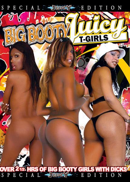 Big Booty Juicy T-Girls (2009)