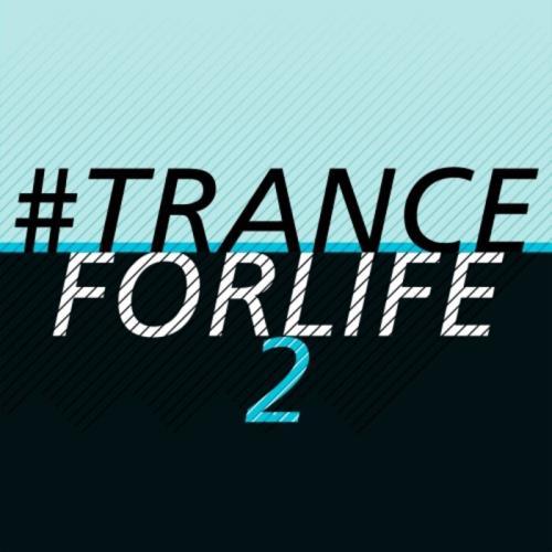 #tranceforlife Vol 2 (2021)