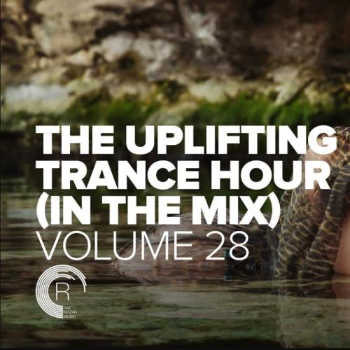 The Uplifting Trance Hour In The Mix Vol 28 (2021-06-09)