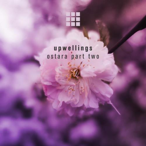 Upwellings - Ostara Part Two (2021)