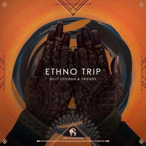 Billy Esteban and Friends-Ethno Trip (2021)