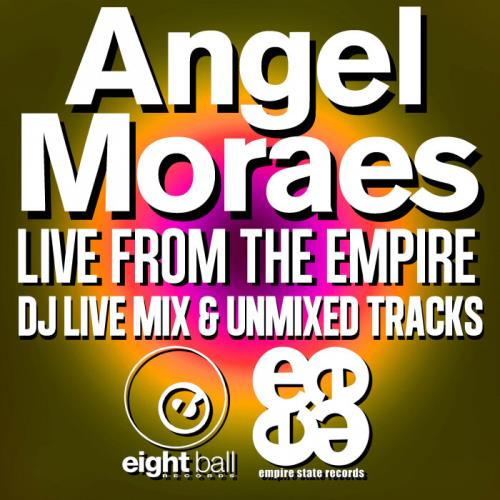 Angel Moraes - Live From The Empire (2021)