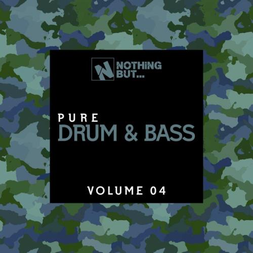 Nothing But... Pure Drum & Bass, Vol. 04 (2021)