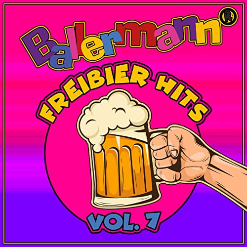 Ballermann Freibier Hits, Vol. 7 (2021)