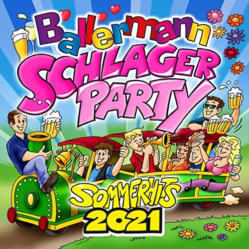 Ballermann Schlagerparty 2021 (Sommerhits 2021) (2021)