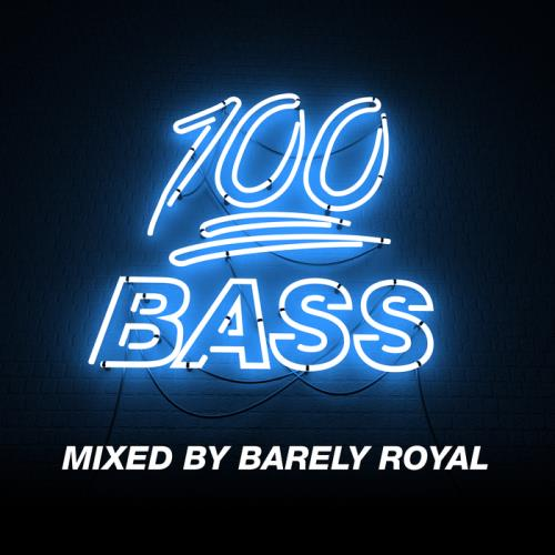 100% Bass - Mixed By Barely Royal (2021)