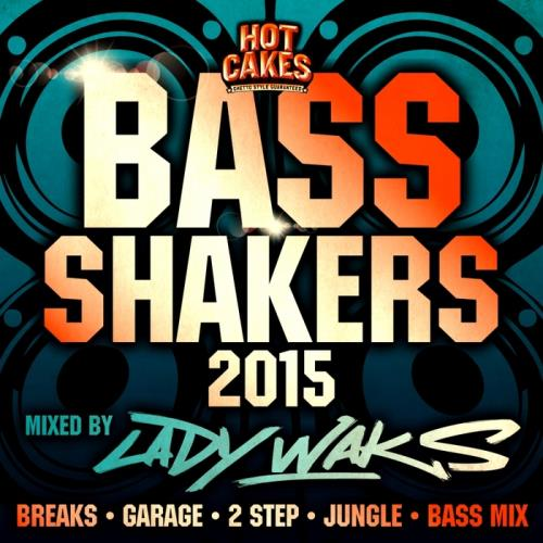 Bass Shakers 2015 (Mixed By Lady Waks) (2015)