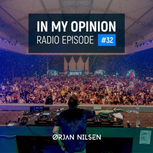 Orjan Nilsen - In My Opinion Radio 032 (2021-06-09)