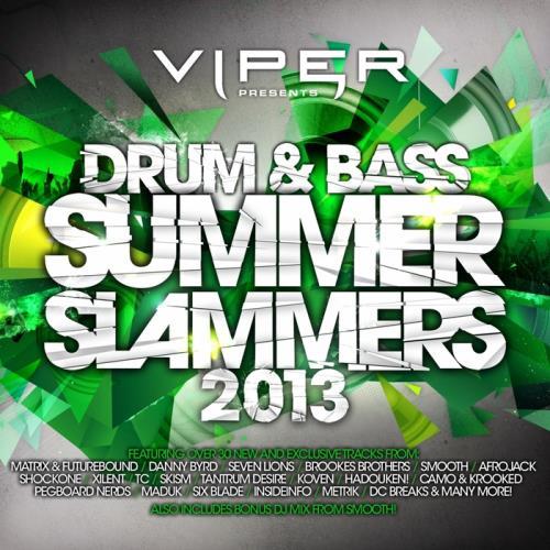 Viper Presents Drum & Bass Summer Slammers 2013 (2013)