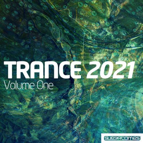 Trance 2021 Volume 1 (2021)