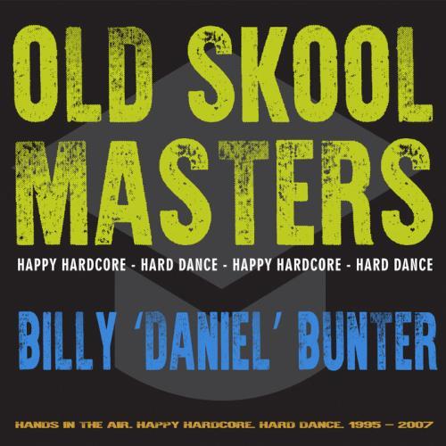 """Daniel"" Bunter - Old Skool Masters: Billy (2021)"