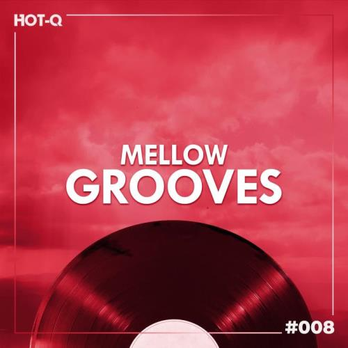 Mellow Grooves 008 (2021)