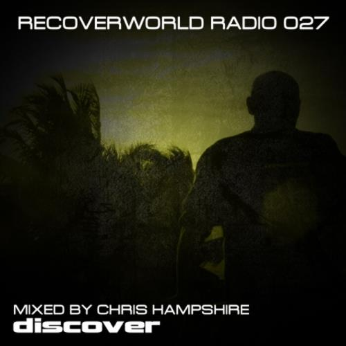 Chris Hampshire - Recoverworld Radio 027 (2021)